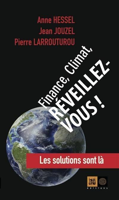 Finance, Climat, Reveillez-Vous !