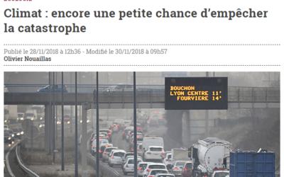 La VIE : Climat : encore une petite chance d'empêcher la catastrophe