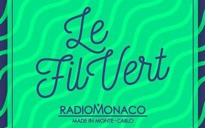 RadioMonaco – Anaïs Ledoux – Le Fil Vert – Pierre Larrouturou – 30/11/18