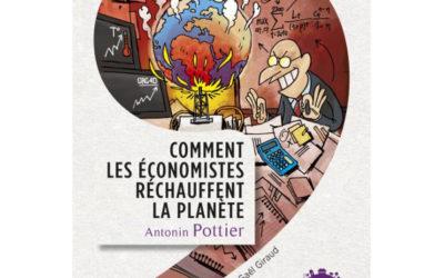Fiche de lecture de l'ouvrage d'Antonin Pottier « Comment les économistes réchauffent la planète »